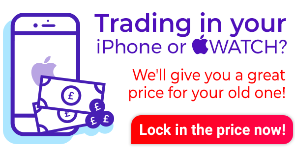 Trading in your iPhone or Apple Watch? We'll give you a great price for your old phone. Lock in the price before they drop!